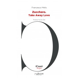 Francesco Melis - Zucchero. Take Away Love