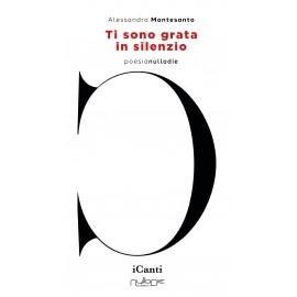 Alessandra Montesanto - Ti sono grata in silenzio