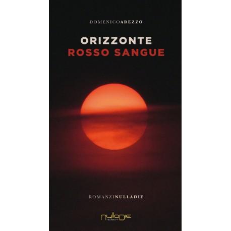 Domenico Arezzo - Orizzonte rosso sangue