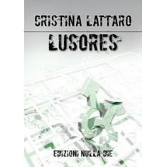 Cristina Lattaro - Lusores. Calciatori