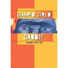 Gianpio Cirlo - Gabbie