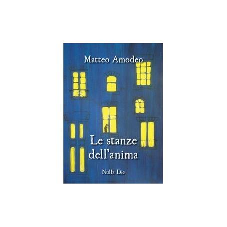 Matteo Amodeo - Le stanze dell'anima