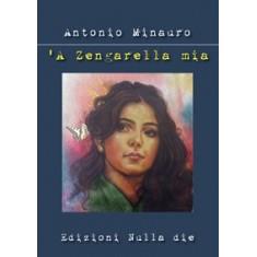 Antonio Minauro - Zengarella mia ('A)