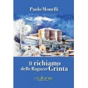 Paolo Monelli - Il richiamo delle ragazze grinta.