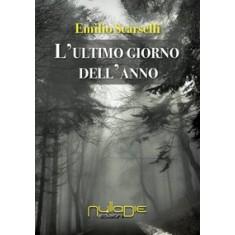 Emilio Scarselli - L'ultimo giorno dell'anno