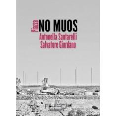 Antonella Santarelli, Salvatore Giordano - Piazza No muos