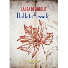 Laura De Angelis - Ballata di assoli