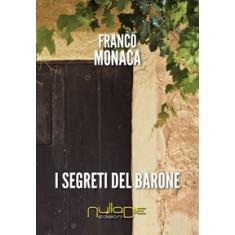 Franco Monaca - I segreti del barone