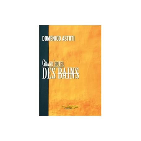 Domenico Astuti- Grand'Hotel Des Bains